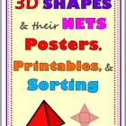 3D Shapes and their Nets {Posters, Printables, and Sorting
