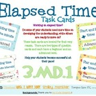 3.MD.1 Elapsed Time Task Cards Multi-Leveled