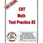 3rd Grade CST Math Standardized Test Practice #2