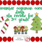 3rd Grade Common Core ELA & Grammar Daily Review- December