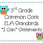 3rd Grade Common Core ELA Standards - I Can Statements (OW