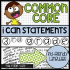 "3rd Grade Common Core ""I Can"" Kid Friendly Statements {full size}"