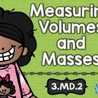 3rd Grade Common Core MD.2: Liters, Kg and g: Math Tasks,