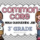 3rd Grade Common Core Questioning Jar {139 questions}
