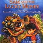 3rd Grade Common Core: Sam and the Lucky Money Reading Activities