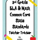 3rd Grade Common Core State Standards Teacher Tracker ELA &amp; Math