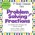 3rd Grade Common Core Supported Problem Solving Fractions