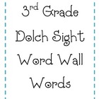 3rd Grade Dolch Words for Word Wall