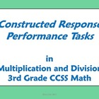 3rd Grade Math - Constructed Response Performance Tasks