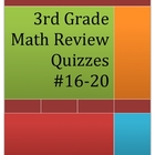 3rd Grade Math Review Quizzes #16-20