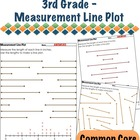 3rd Grade Measurement Line Plot - 3.MD.4