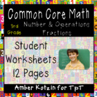 3rd Grade *NUMBER AND OPERATIONS - FRACTIONS* Common Core
