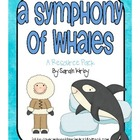 3rd Grade Reading Street - A Symphony of Whales