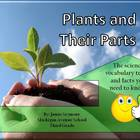 3rd Grade Science: Plants and Their Parts