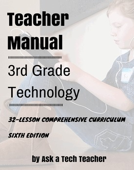 3rd Grade Technology: 5th Edition--32 Lesson Every 3rd Gra