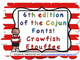 3rd edition of the Cajun font-Crawfish Etouffee
