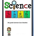 3rd grade Common Core Science Checklist (based on Ohio)