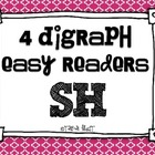 4 Digraph Easy Readers {Sh}