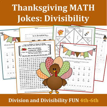 4 Thanksgiving Jokes Solved with Divisibility Rules- 4th-7th