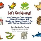 40 Word Problems for Kindergartners to Act Out using Anima