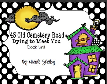 43 Old Cemetery Road: Dying To Meet You Book Unit
