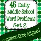 45 Daily Middle School Word Problems - Set 2