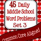 45 Daily Middle School Word Problems - Set 3