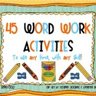45 Word Work Activities