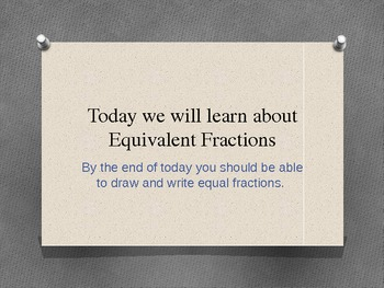 4NFA1 Common Core powerpoint Equivalent fractions