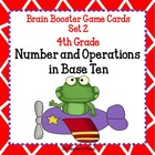 4th Gd. Common Core Math Brain Booster Game Cards Num. and