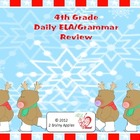 4th Grade Common Core ELA & Grammar Daily Review- January