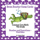4th Grade Common Core Math  Brain Booster Game Cards Fract