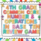 4th Grade Common Core Number and Operations in Base Ten Re