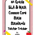 4th Grade Common Core State Standards Teacher Tracker ELA &amp; Math