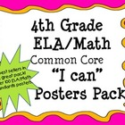 "4th Grade ELA/Math COMBO Common Core ""I can"" Poster Pack"