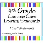 4th Grade Literacy Common Core Standards * I Can Statements *