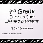4th Grade Literacy Common Core Standards * I Can Statement