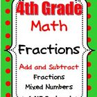 4th Grade Math Add and Subtract Fractions and Mixed Number
