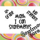4th Grade Math Common Core Kid Friendly *I Can Statements*