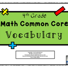 4th Grade Math Common Core Vocabulary Wall Set