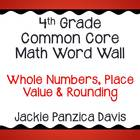 4th Grade Math Common Core Word Wall (Whole Numbers, Place