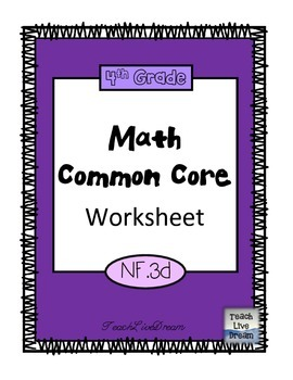 4th Grade Math Common Core Worksheet (4.NF.3d)