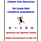 4th Grade Math Formative Assessments for the Common Core S
