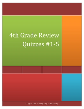 4th Grade Math Review Quizzes #1-5