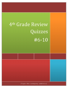 4th Grade Math Review Quizzes #6-10