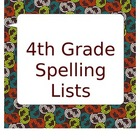 4th Grade Spelling Lists for the Year Plus Practice!