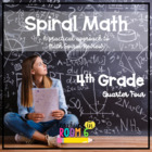 4th Grade Spiral Math Homework and Quizzes -- Quarter FOUR