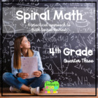 4th Grade Spiral Math Homework and Quizzes -- Quarter THREE