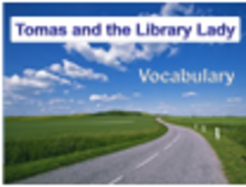 4th Language Arts HM 2.1 Tomas and the Library Lady Vocabu