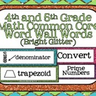 4th and 5th Grade Math Common Core Word Wall Words- Bright